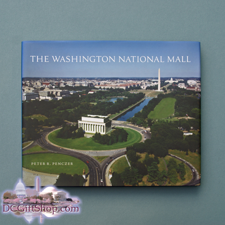 The Washington National Mall Hardcover Book