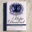Hope Diamond - The Legendary History of a Cursed Gem by Richard Kurin