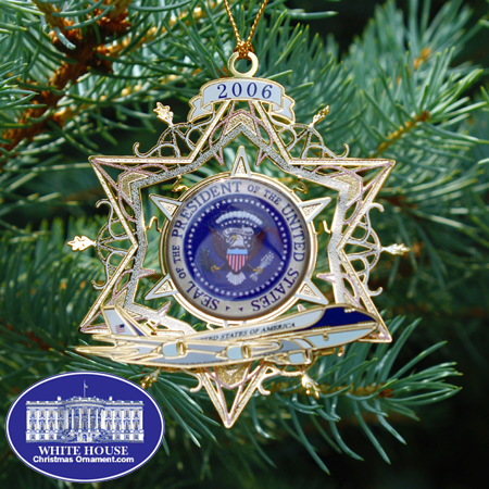 "The 2006 White House ""Air Force One"" Ornament"