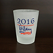 Hillary for President Shot Glass
