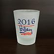 Hillary for President Shot Glass